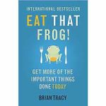Eat That Frog Brian Tracy
