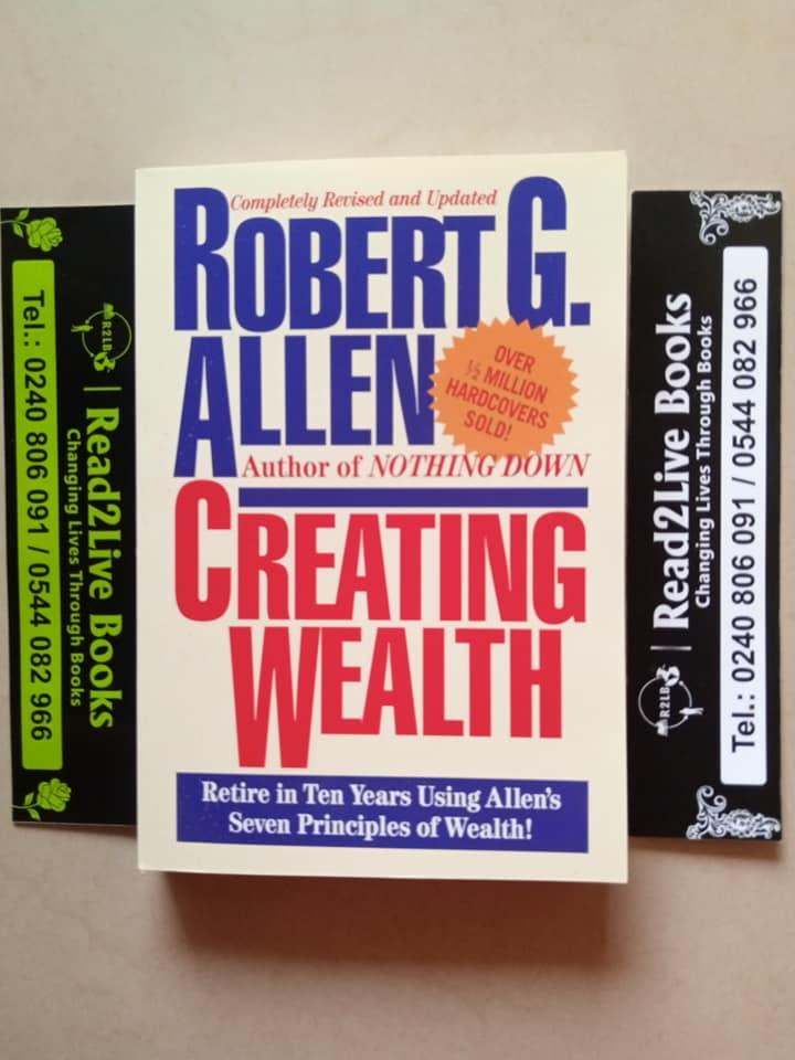Creating Wealth By Robert G Allen
