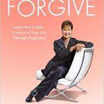 Do Yourself a Favor Forgive By Joyce Meyer