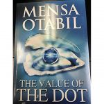 The Value Of The Dot Book By Mensa Otabil
