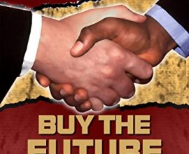 buy the future