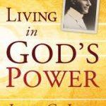 Living In God's Power John G Lake