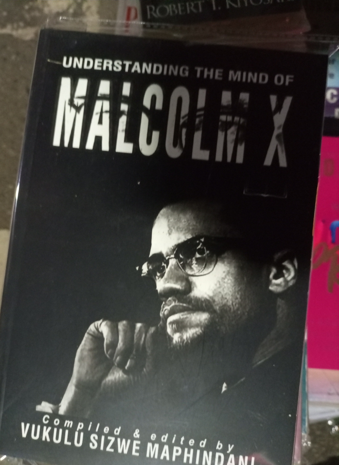 Understanding The Mind Of Malcolm X